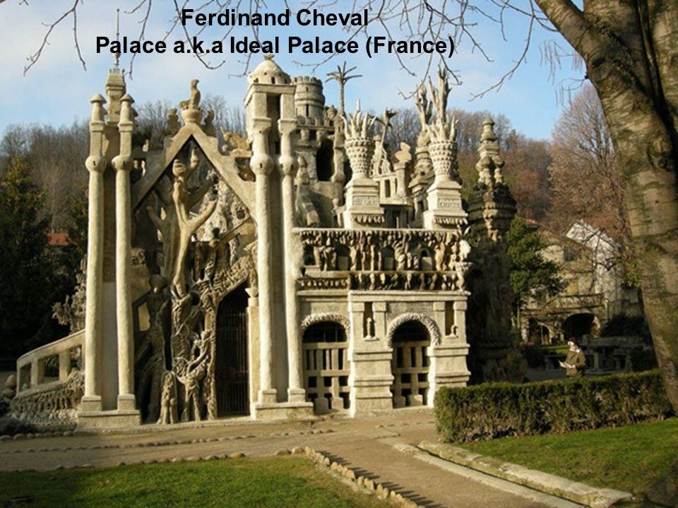 Palace a.k.a Ideal Palace (France)