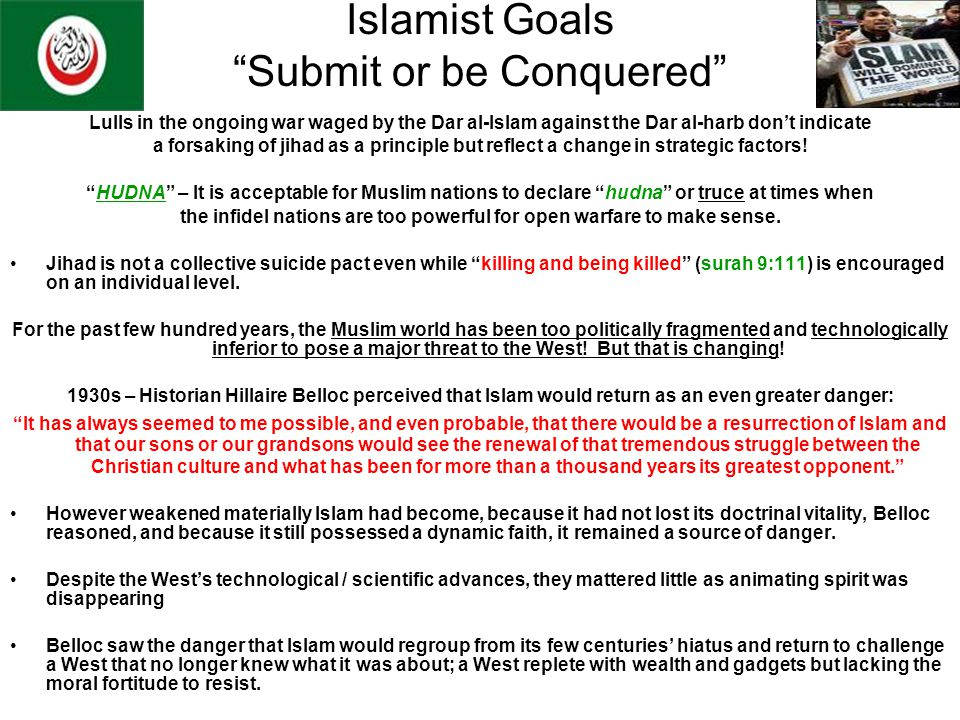 Islamist Goals Submit or be Conquered