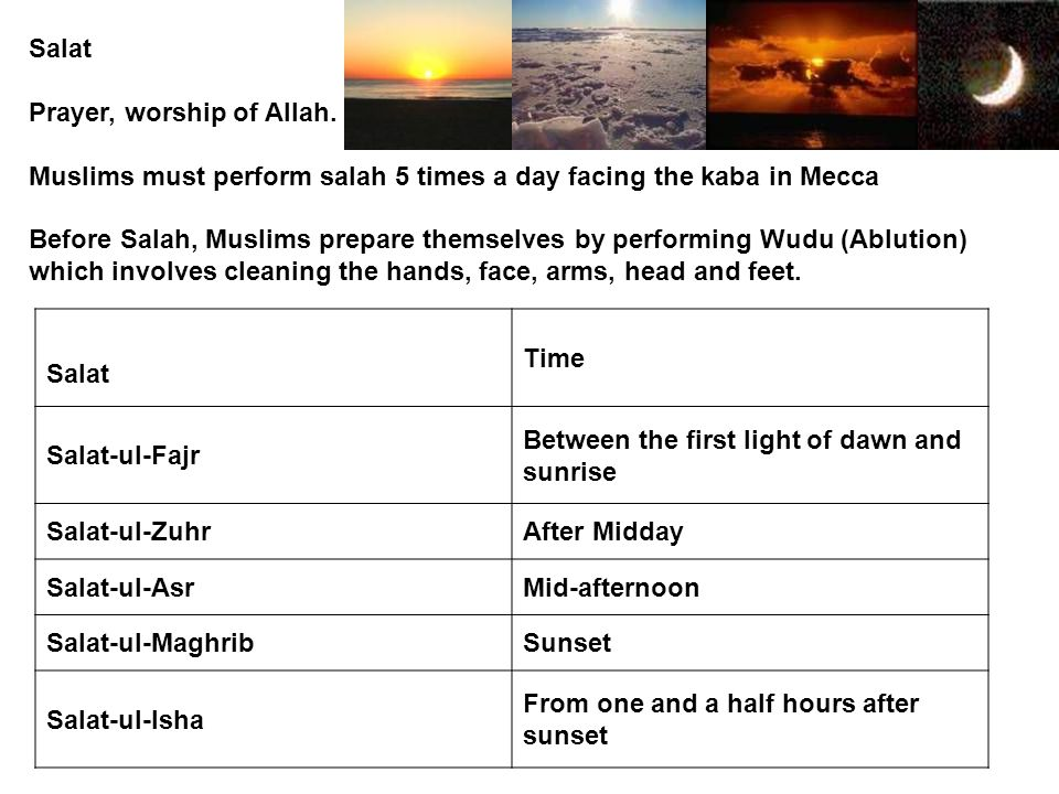 Salat Prayer, worship of Allah.