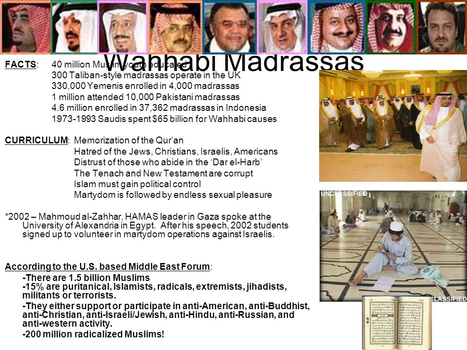 Wahhabi Madrassas FACTS: 40 million Muslim youth educated