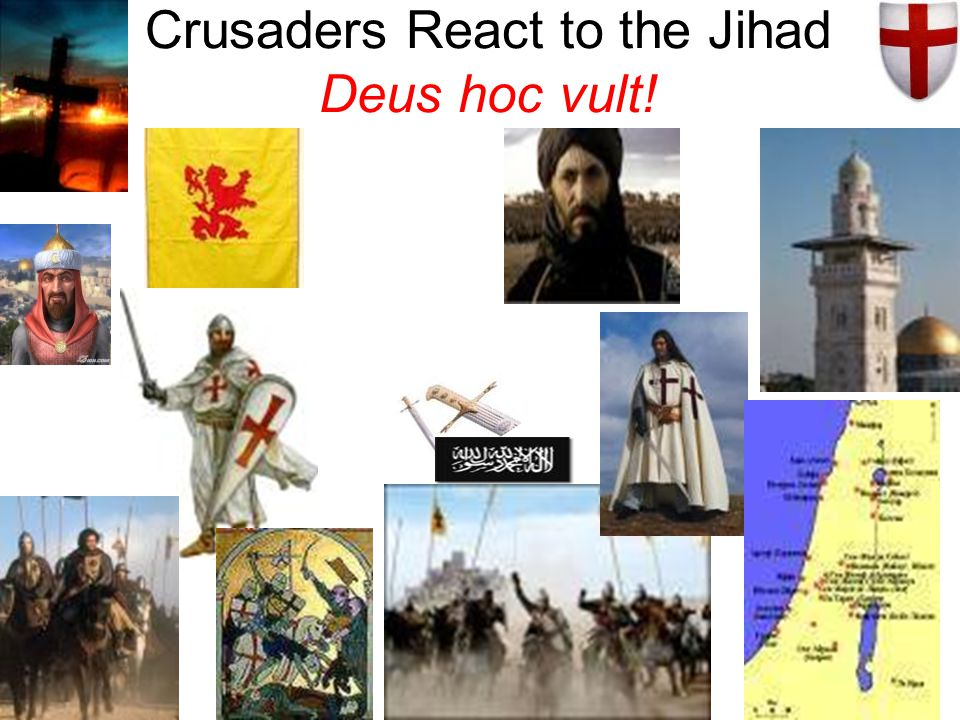 Crusaders React to the Jihad Deus hoc vult!