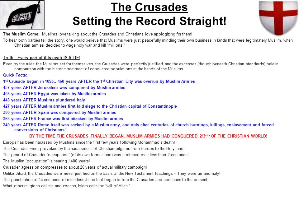 The Crusades Setting the Record Straight!