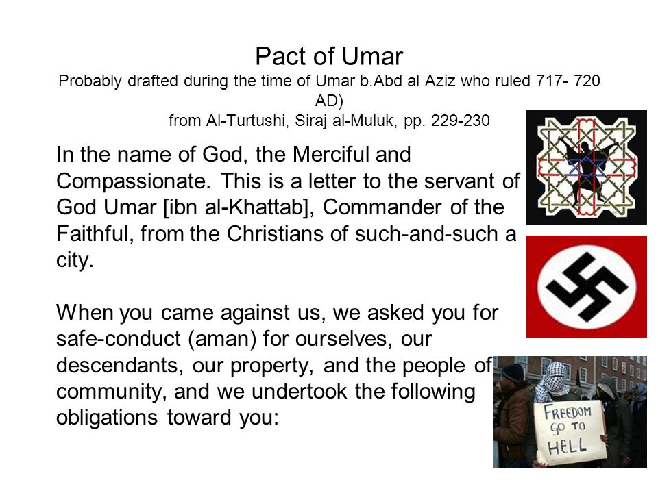 Pact of Umar Probably drafted during the time of Umar b