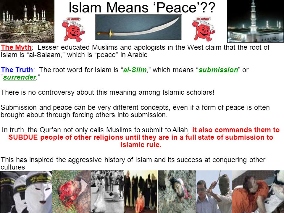Islam Means 'Peace'