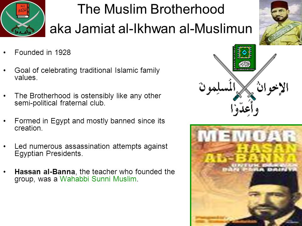 The Muslim Brotherhood aka Jamiat al-Ikhwan al-Muslimun