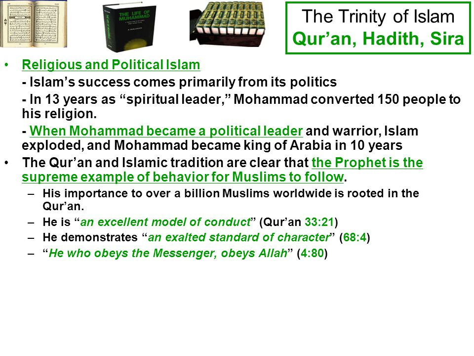 The Trinity of Islam Qur'an, Hadith, Sira