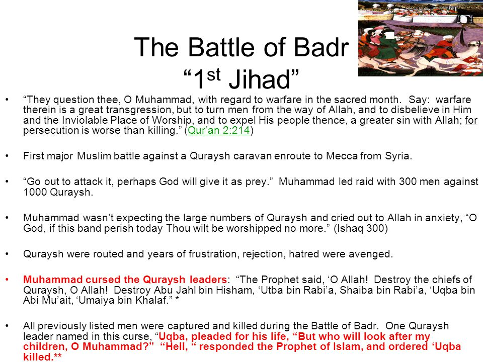 The Battle of Badr 1st Jihad
