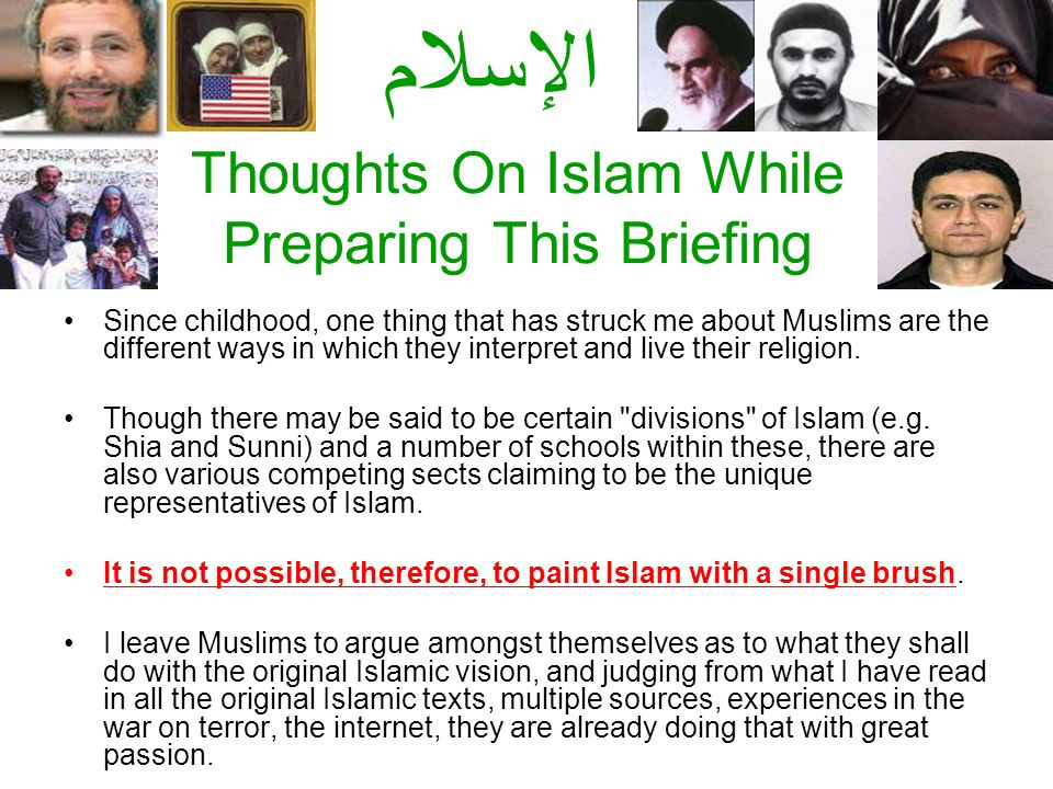 Thoughts On Islam While Preparing This Briefing