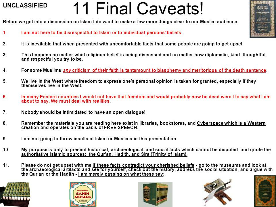 11 Final Caveats! UNCLASSIFIED