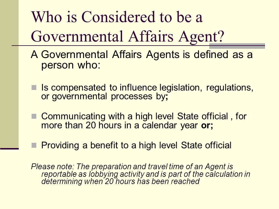 Who is Considered to be a Governmental Affairs Agent