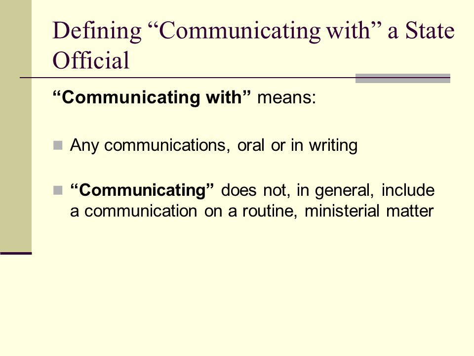 Defining Communicating with a State Official