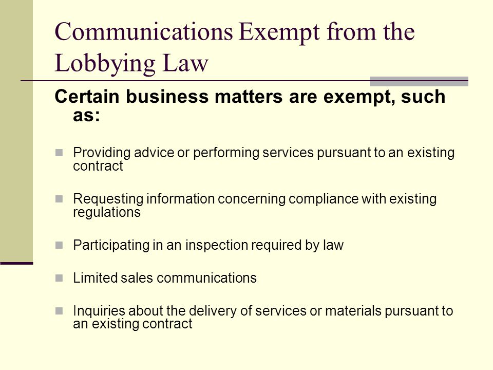 Communications Exempt from the Lobbying Law