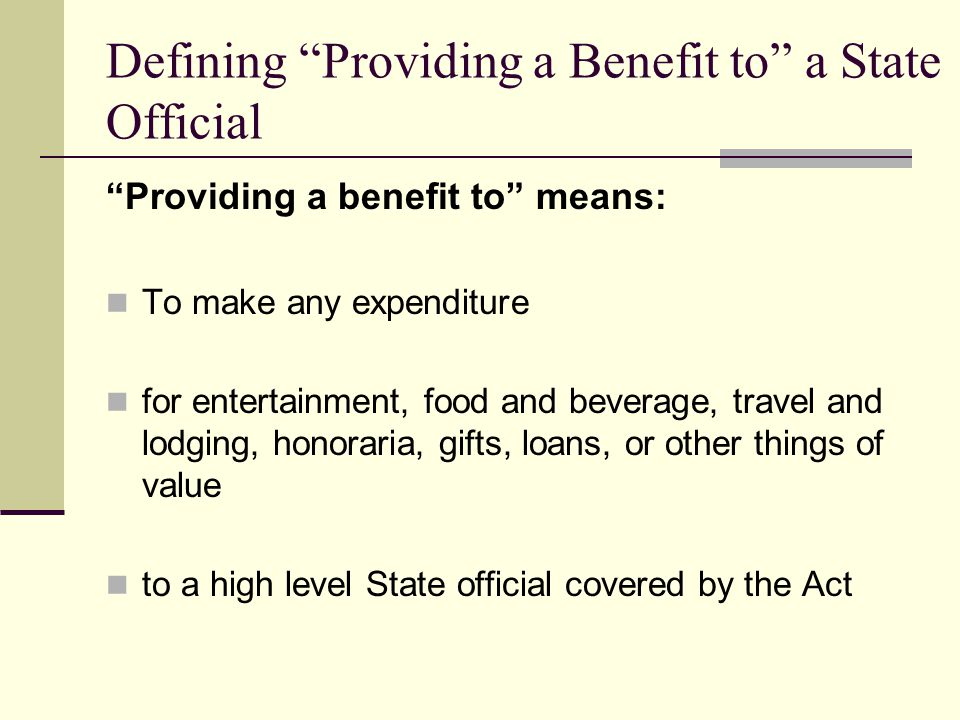 Defining Providing a Benefit to a State Official
