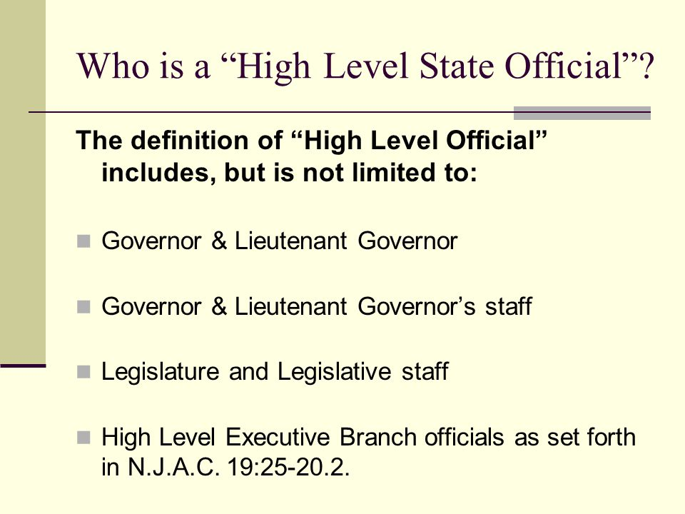 Who is a High Level State Official