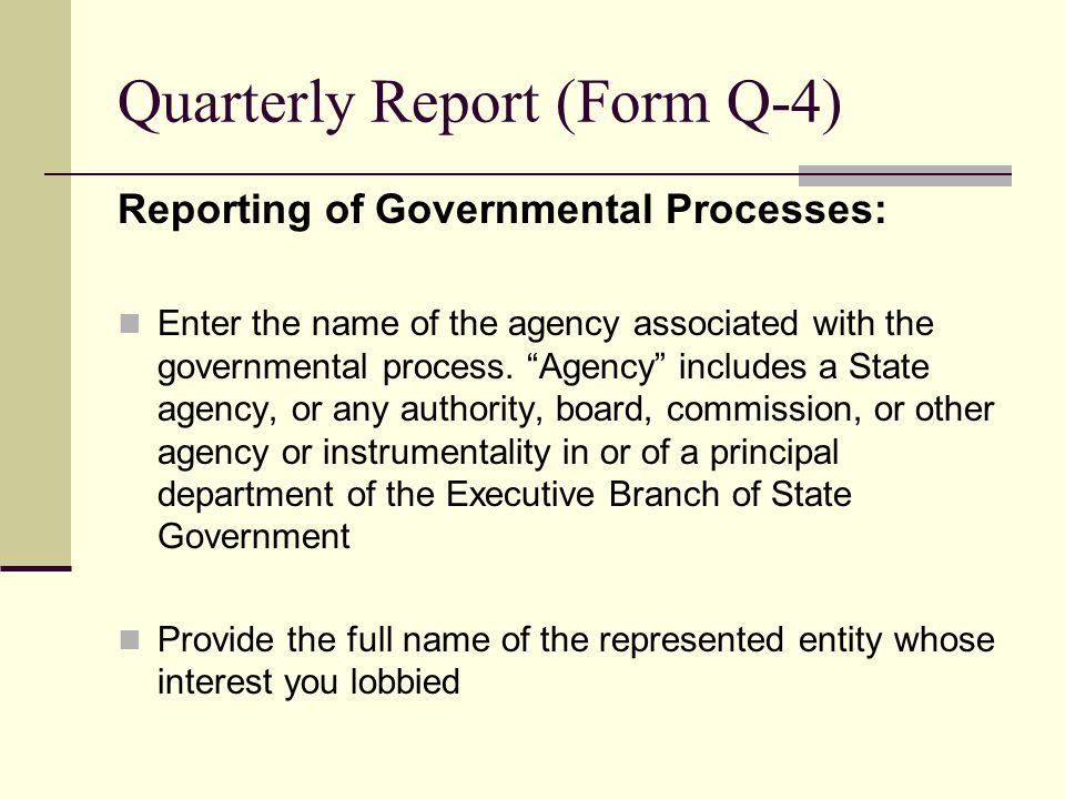 Quarterly Report (Form Q-4)