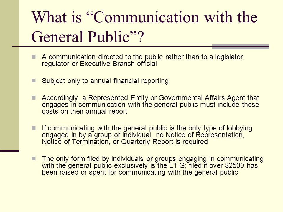 What is Communication with the General Public