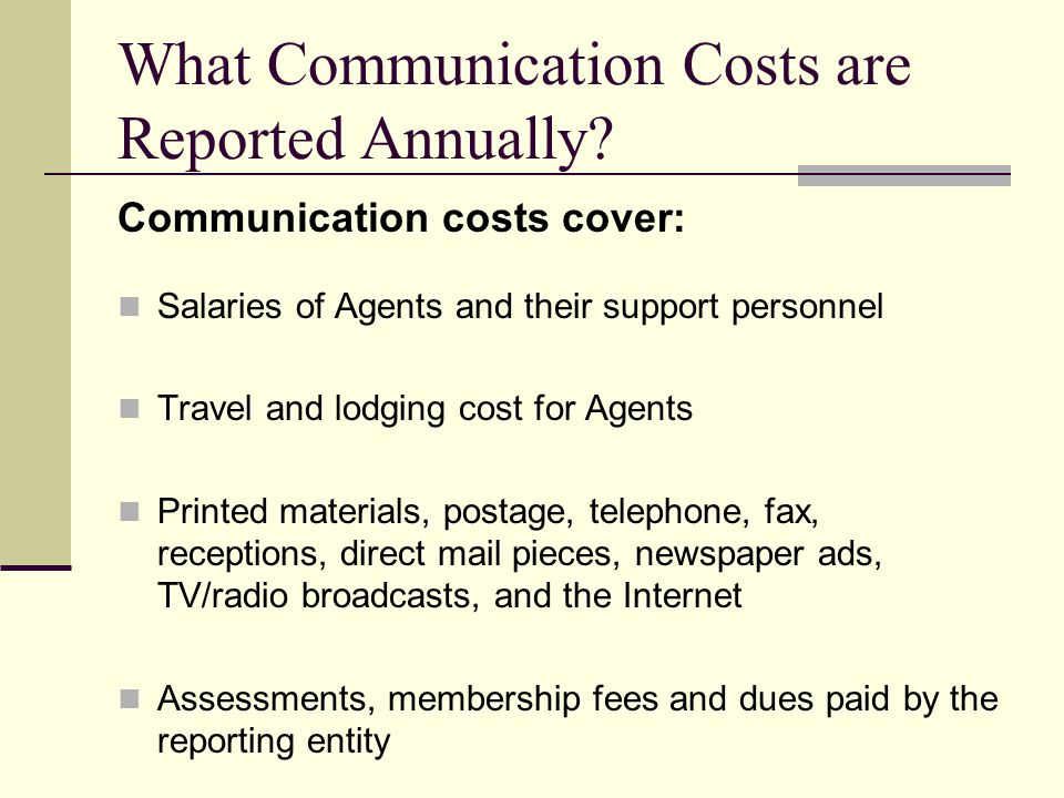 What Communication Costs are Reported Annually