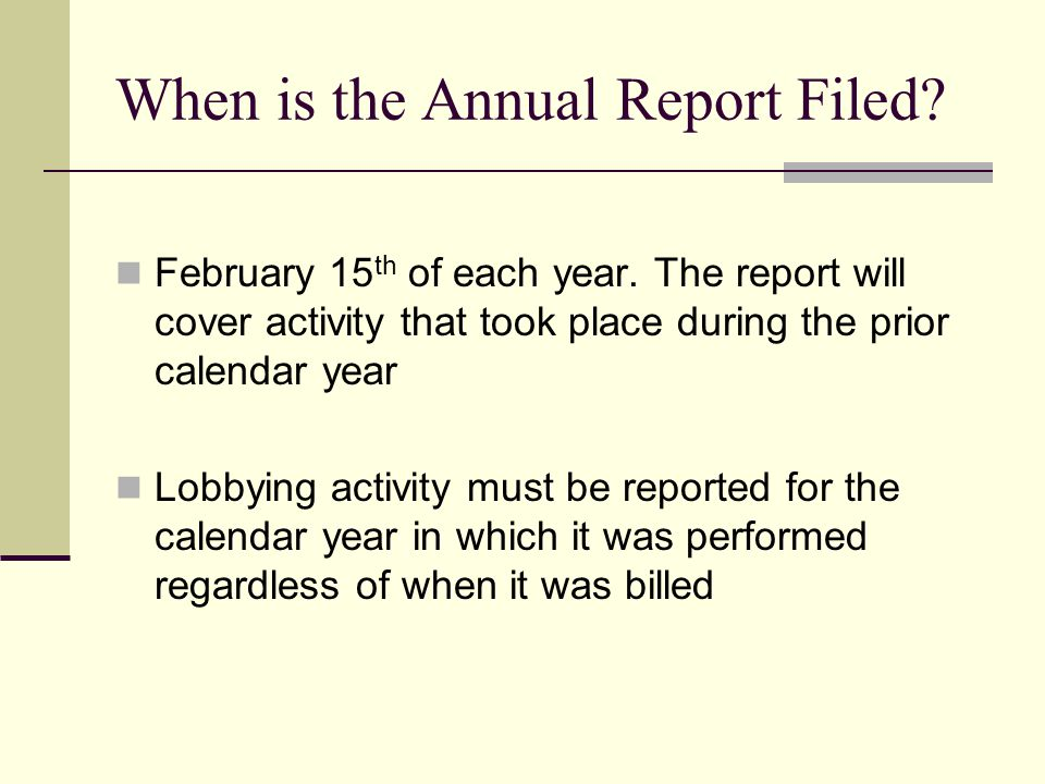 When is the Annual Report Filed