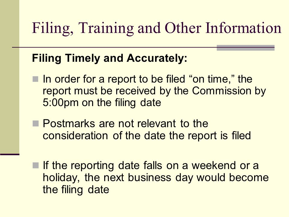 Filing, Training and Other Information