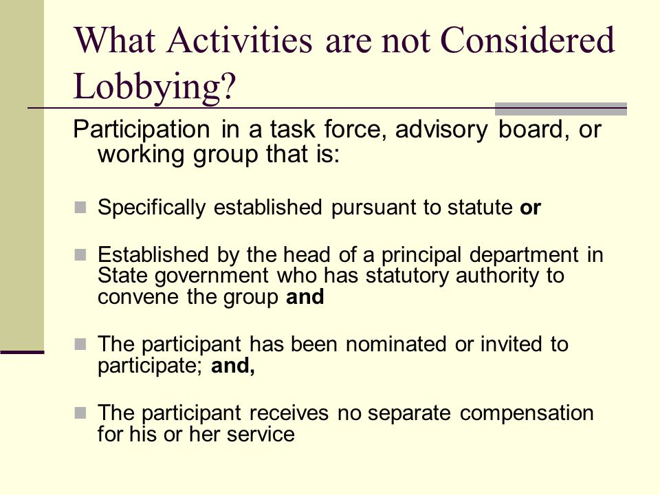 What Activities are not Considered Lobbying