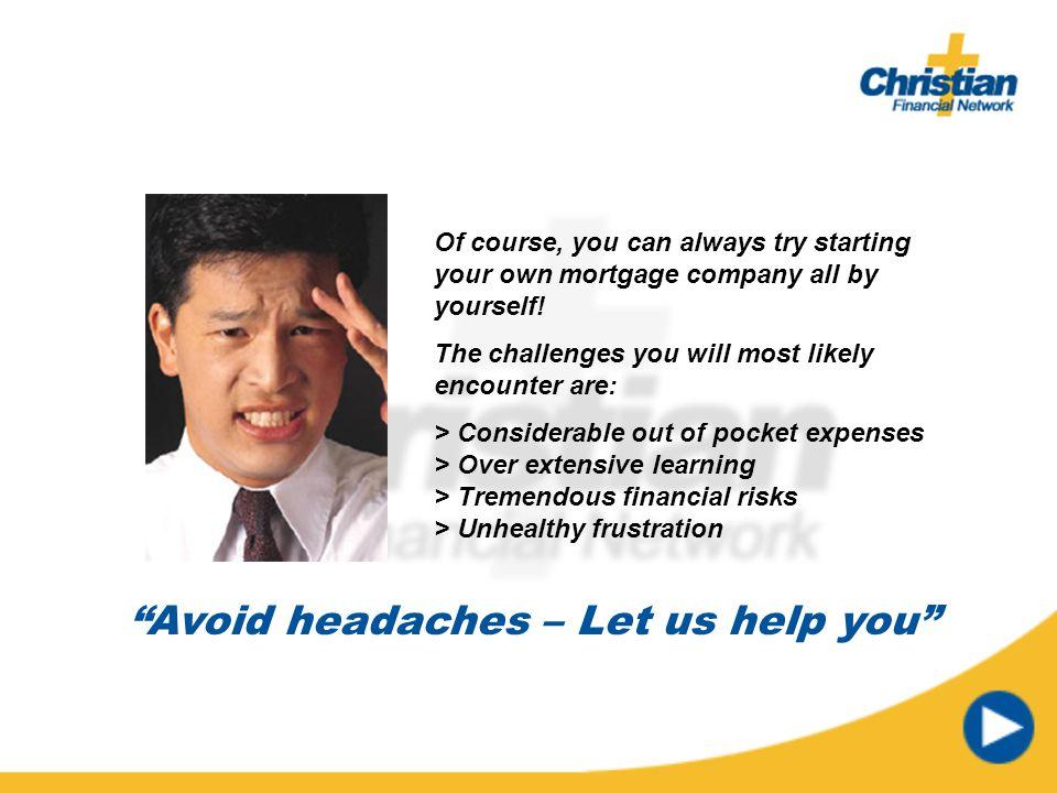 Avoid headaches – Let us help you