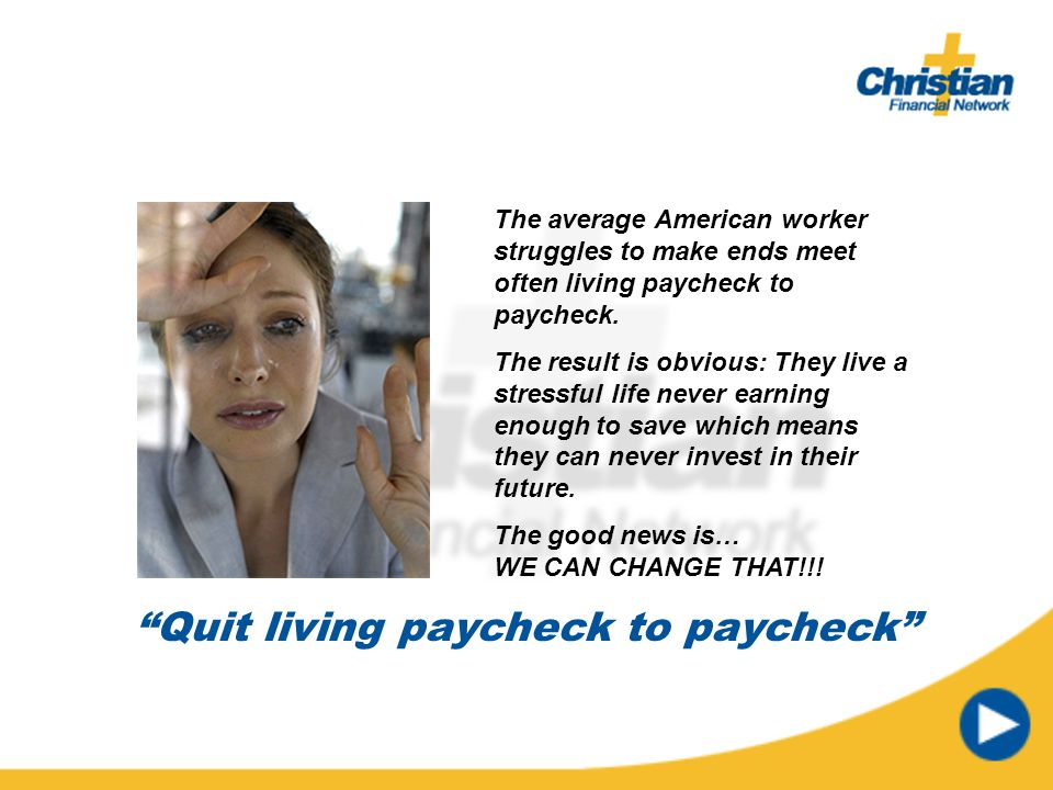 Quit living paycheck to paycheck