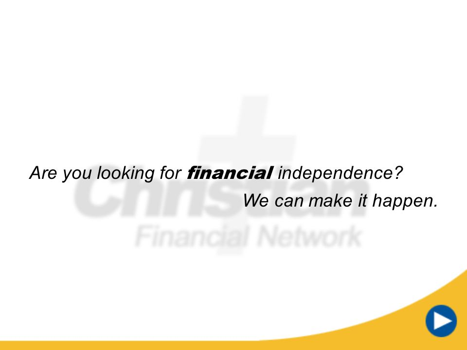 Are you looking for financial independence