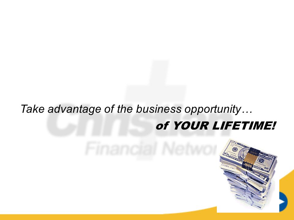 Take advantage of the business opportunity…