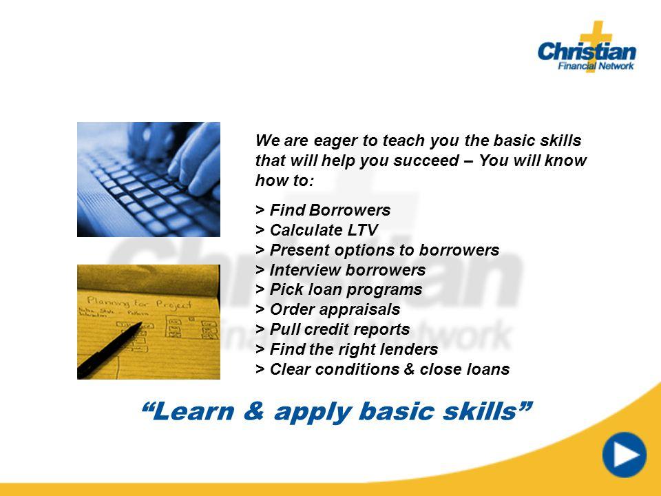 Learn & apply basic skills