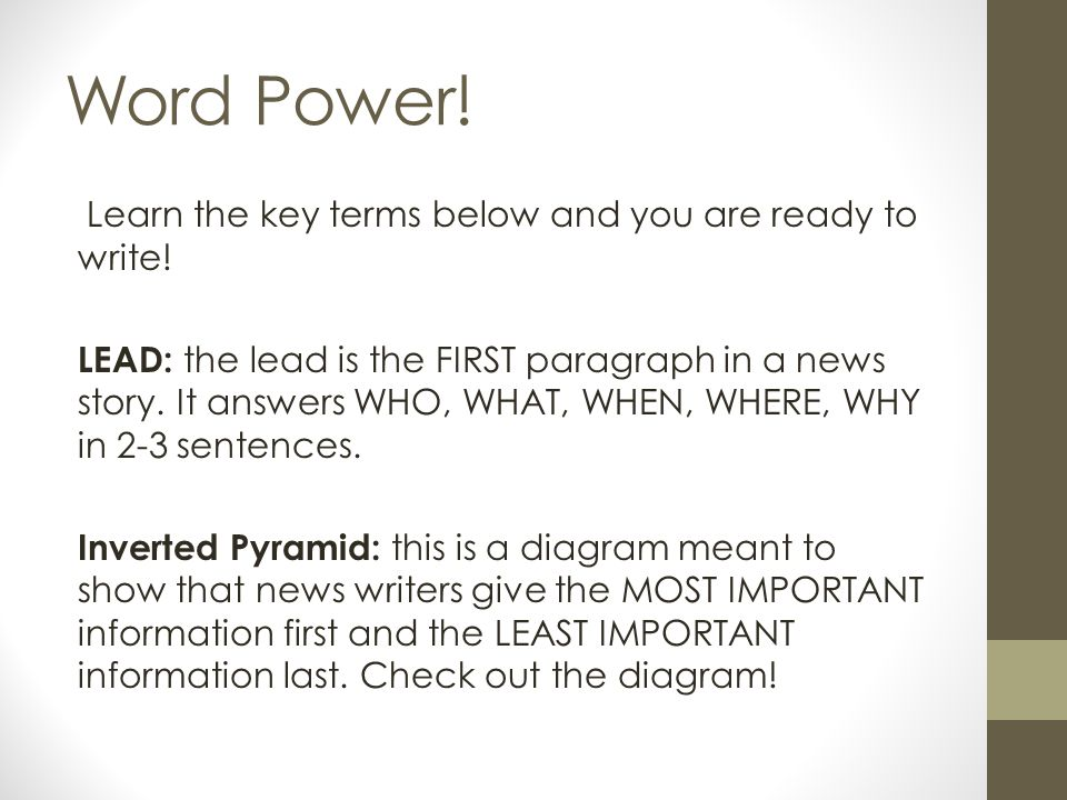 Word Power! Learn the key terms below and you are ready to write!