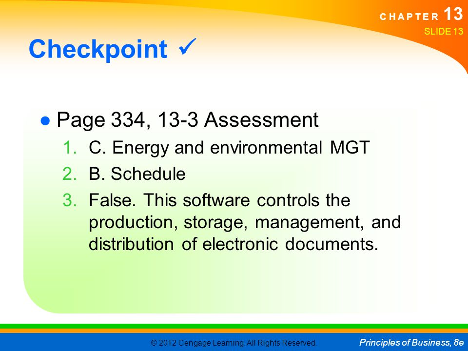 Checkpoint  Page 334, 13-3 Assessment C. Energy and environmental MGT