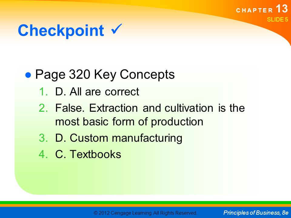 Checkpoint  Page 320 Key Concepts D. All are correct