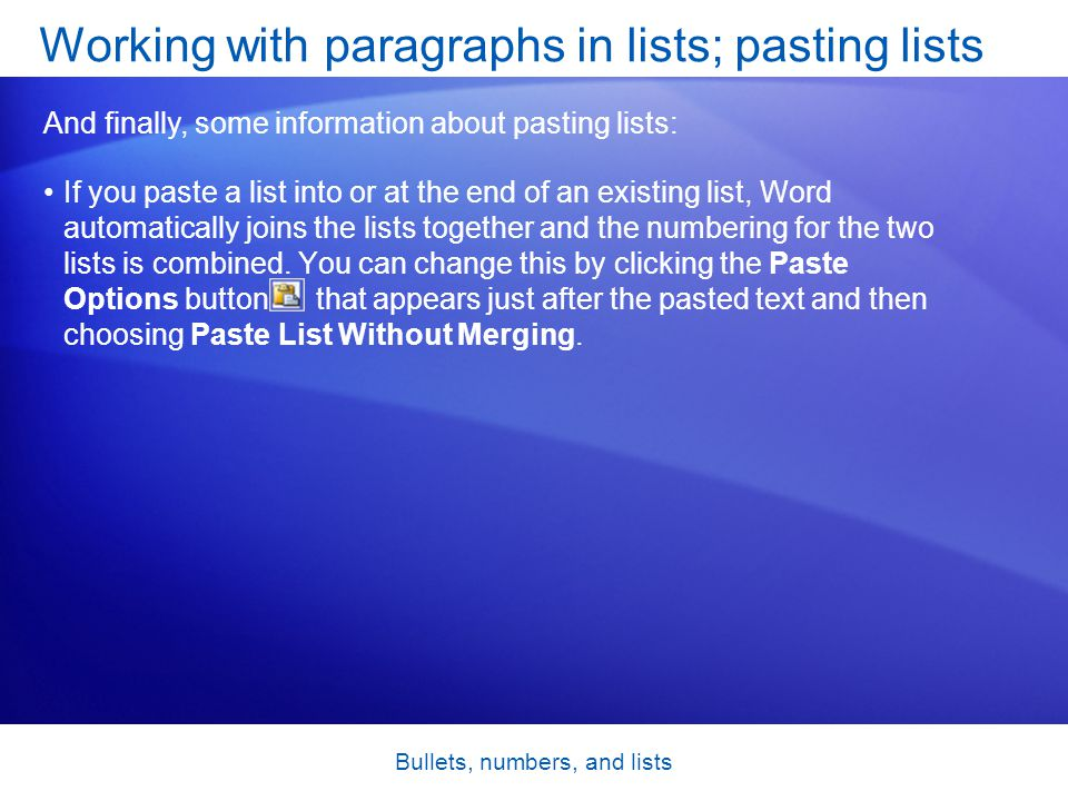 Working with paragraphs in lists; pasting lists