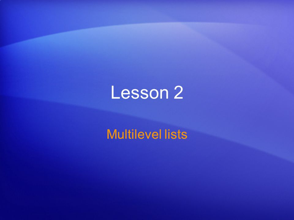 Lesson 2 Multilevel lists