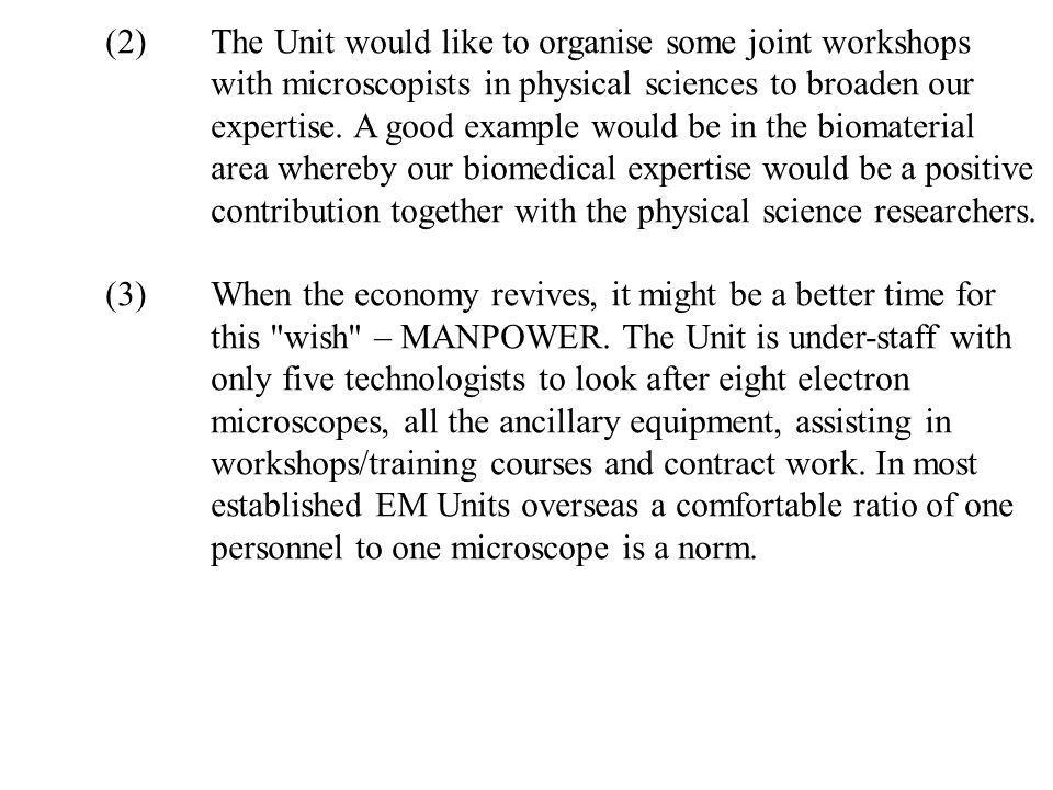 (2). The Unit would like to organise some joint workshops