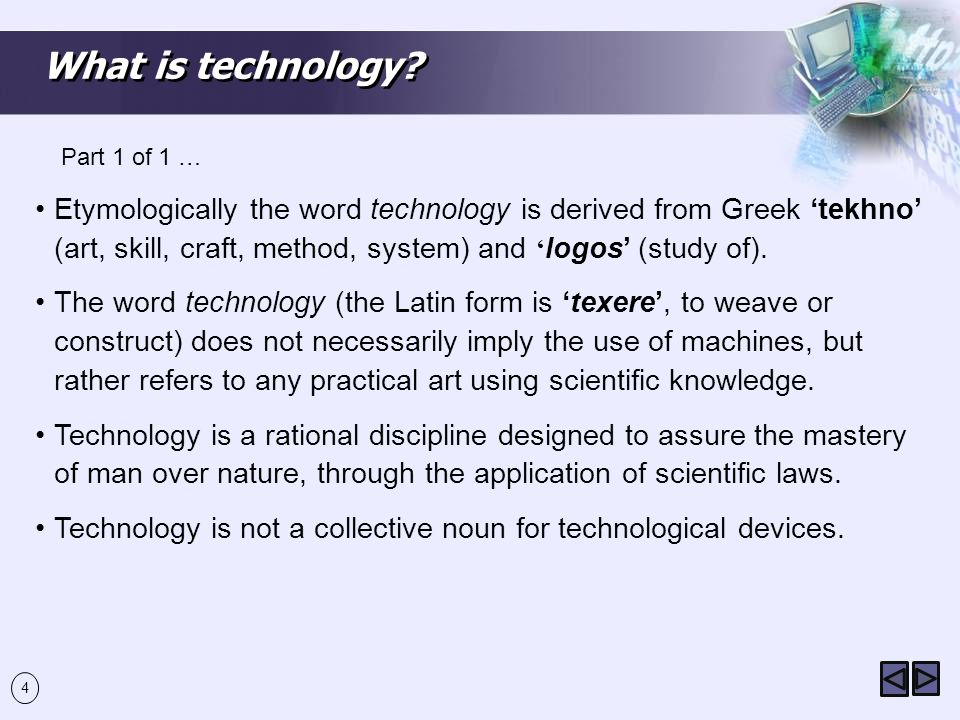 What is technology Part 1 of 1 …