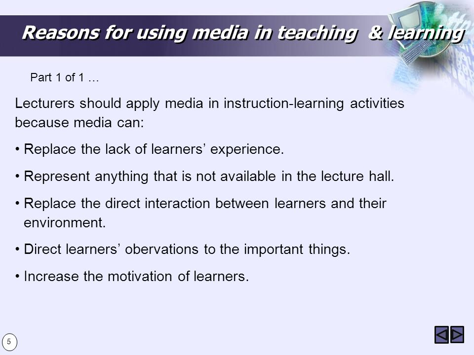 Reasons for using media in teaching & learning
