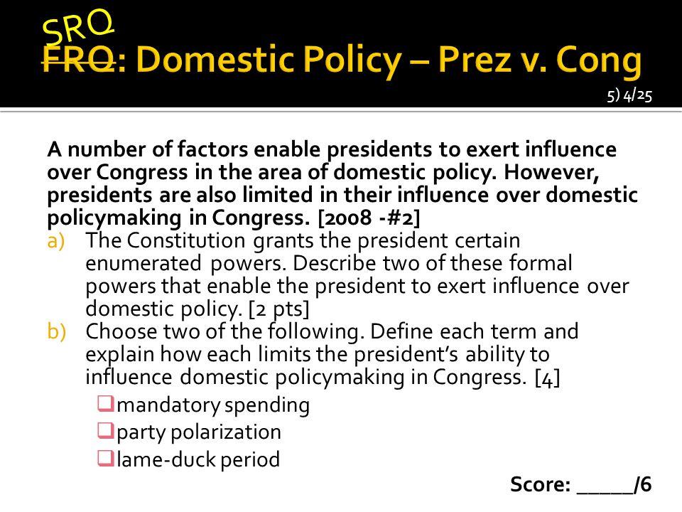 FRQ: Domestic Policy – Prez v. Cong
