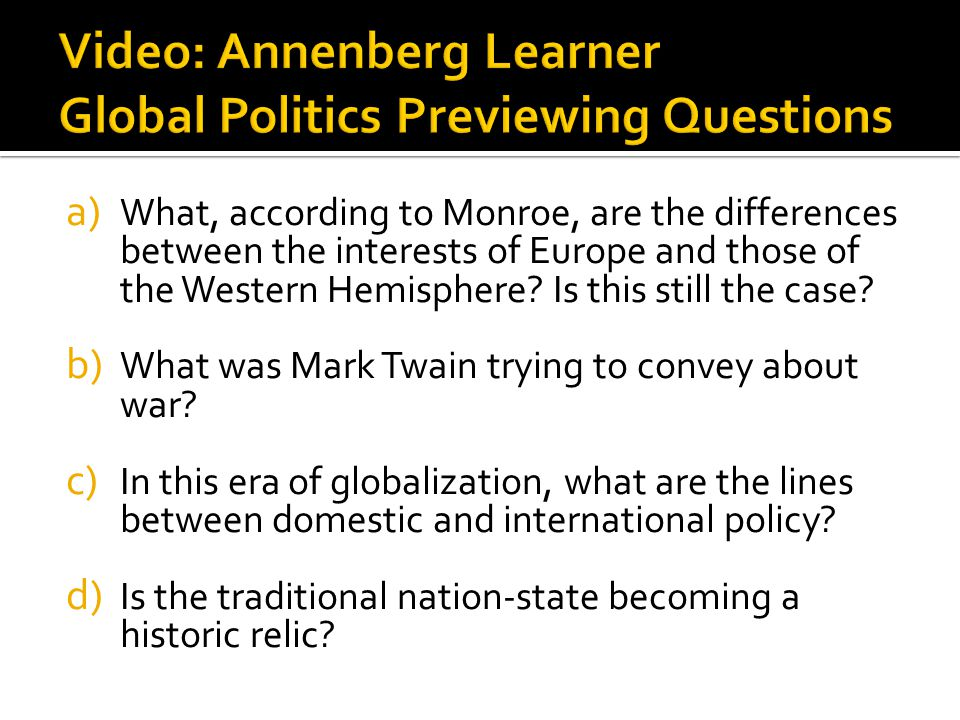 Video: Annenberg Learner Global Politics Previewing Questions