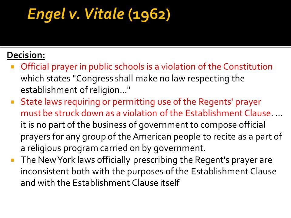 Engel v. Vitale (1962) Decision: