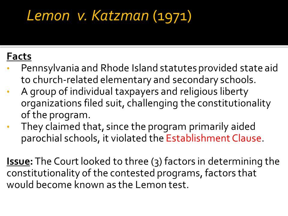 Lemon v. Katzman (1971) Facts