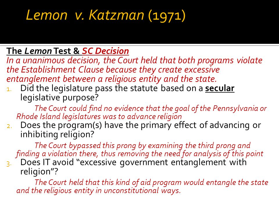 Lemon v. Katzman (1971) The Lemon Test & SC Decision