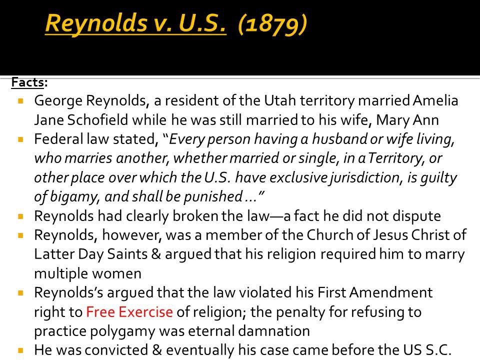 Reynolds v. U.S. (1879) Facts: