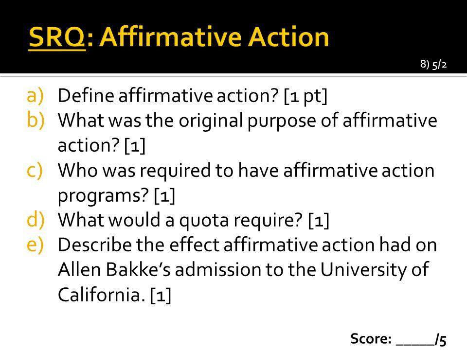 SRQ: Affirmative Action