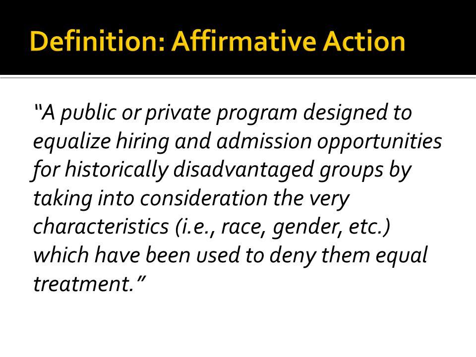 Definition: Affirmative Action