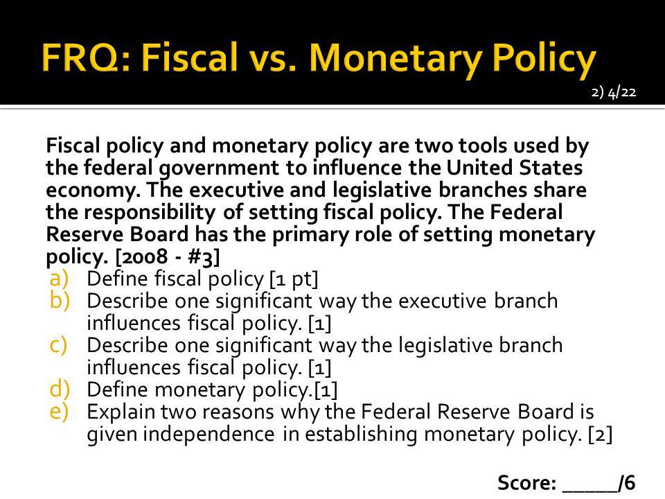 FRQ: Fiscal vs. Monetary Policy
