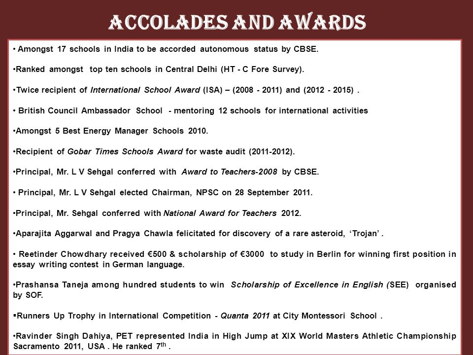 Accolades and Awards Amongst 17 schools in India to be accorded autonomous status by CBSE.