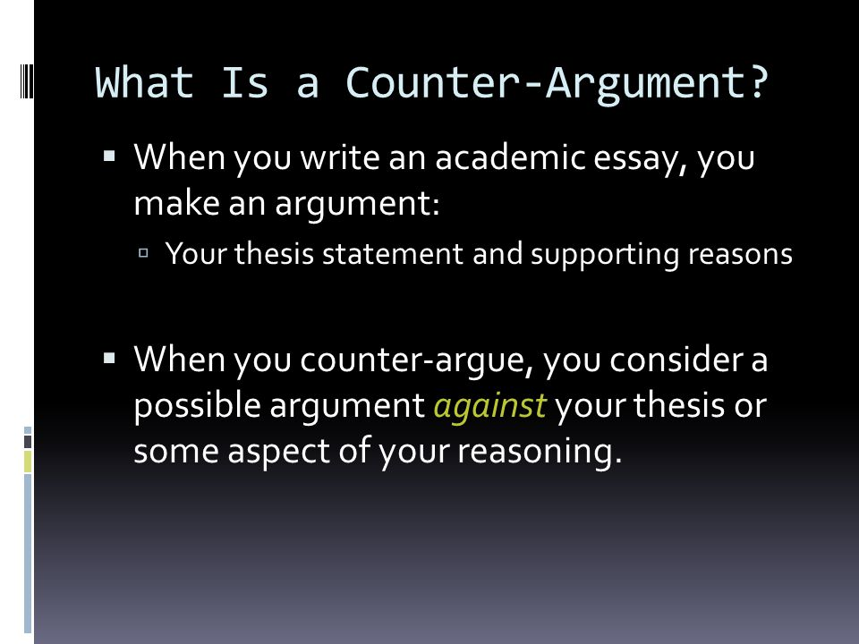 What Is a Counter-Argument