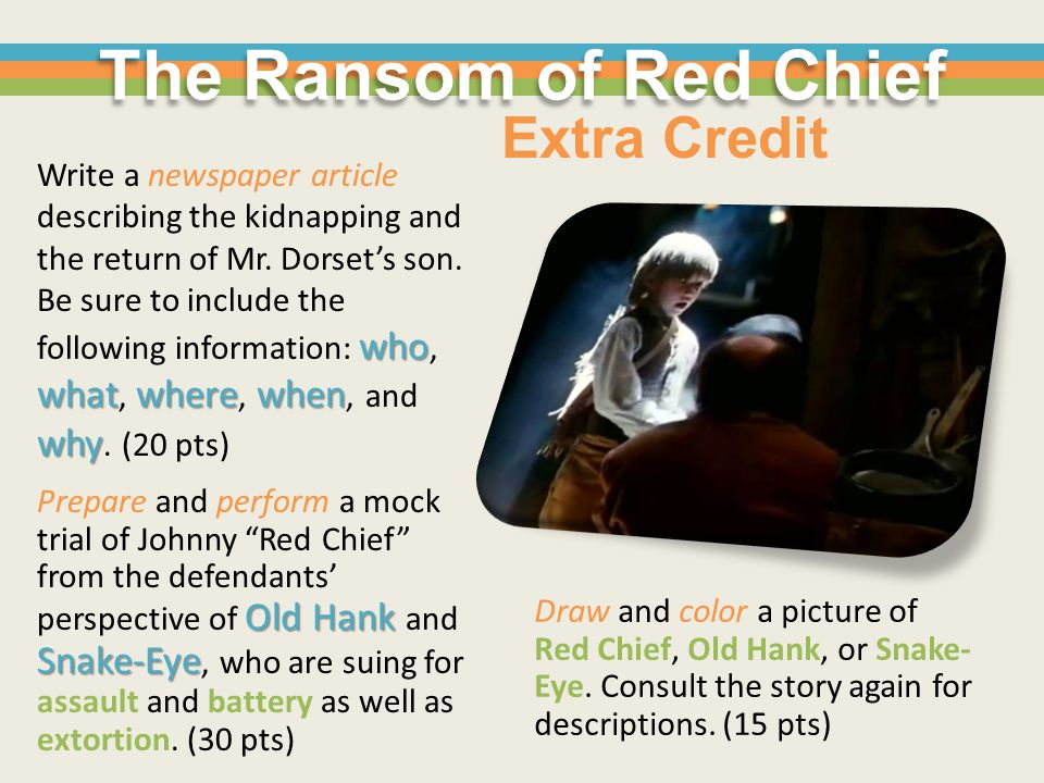 The Ransom of Red Chief Extra Credit