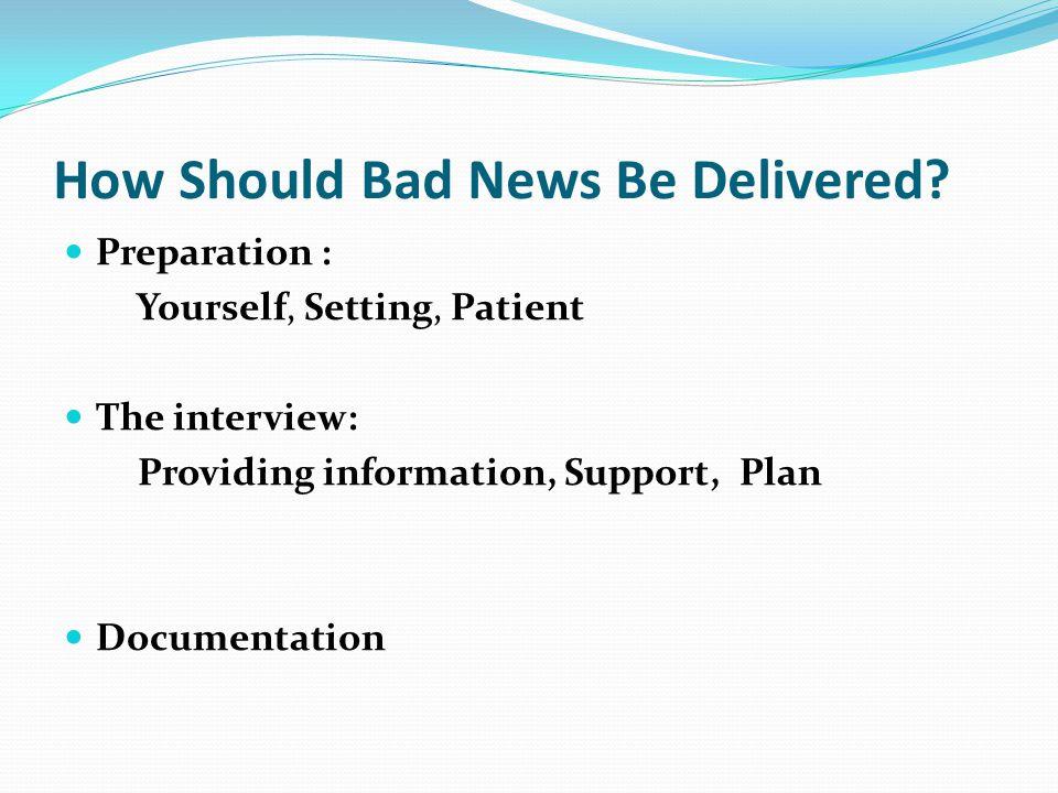 How Should Bad News Be Delivered